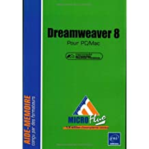 Dreamweaver 8 : Pour PC/Mac