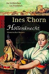Höllenknecht (Die Verbrechen von Frankfurt, Band 2)