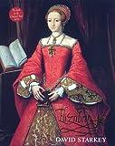 Elizabeth I: The Exhibition Catalogue