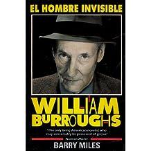 William Burroughs: El Hombre Invisible