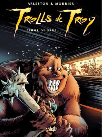 Trolls de Troy, tome 7 : Plume de sage par Scotch Arleston