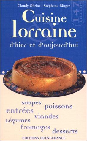 Cuisine lorraine d'hier et d'aujourd'hui