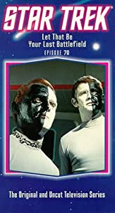 Star Trek 70: Let That Be Your Last Battlefield [VHS] [Import USA]