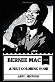 Bernie Mac Adult Coloring Book: Multiple Emmy Award Nominee and Legendary Stand Up Comedian, Great Voice Actor RIP Inspired Adult Coloring Book