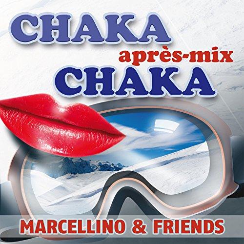 Chaka Chaka après-Mix