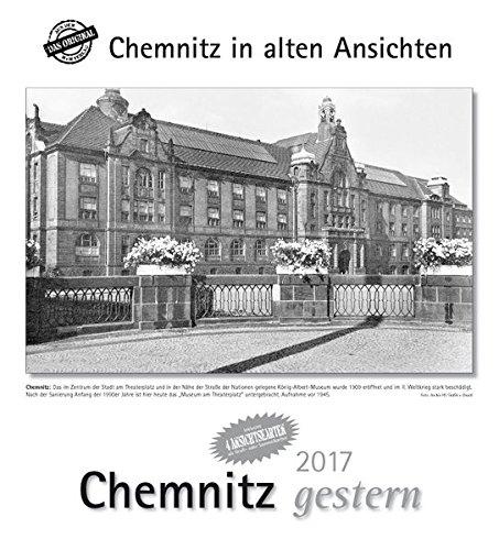 Chemnitz gestern 2017: Chemnitz in alten Ansichten, mit 4 Ansichtskarten als Gruß- oder Sammelkarten