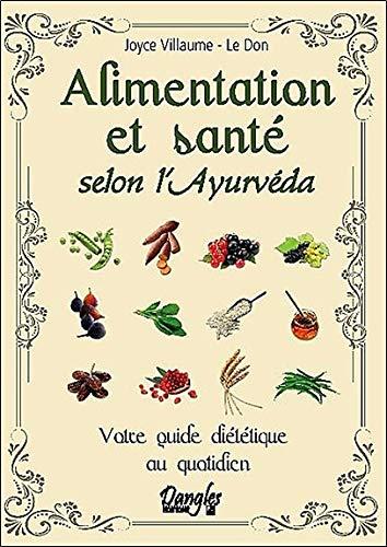 Alimentation et santé selon l'ayurvéda par Villaume