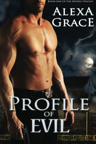 Profile of Evil: Book One of the Profile Series: Volume 1