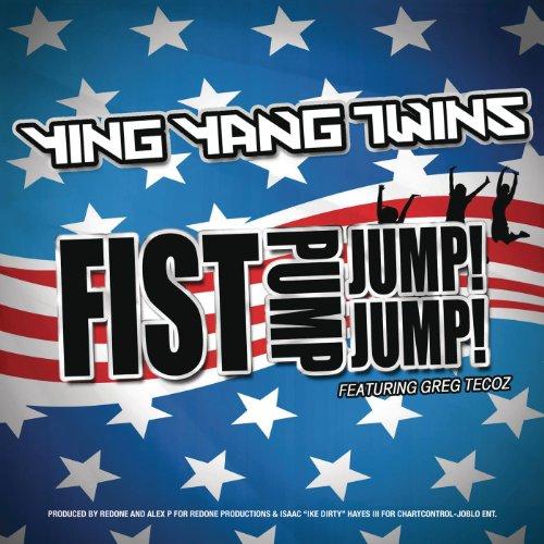 Fist Pump, Jump Jump Fist Pump