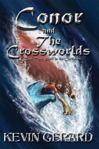 Conor and the Crossworlds, Book Two: Peril in the Corridors (English Edition) -