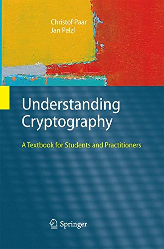 Understanding Cryptography: A Textbook for Students and Practitioners por Christof Paar