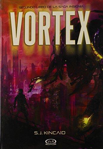 Vortex (Saga Insignia, Band 2) Insignia 32
