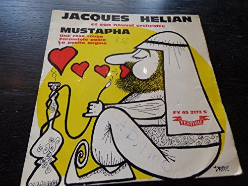 Jacques Hélian : Mustapha - une rose rouge / Farandole polka - La petite angine - festival FY 452172 s -