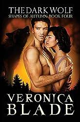 The Dark Wolf: Volume 4 (Shapes of Autumn)