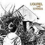 Ugurel und Strings