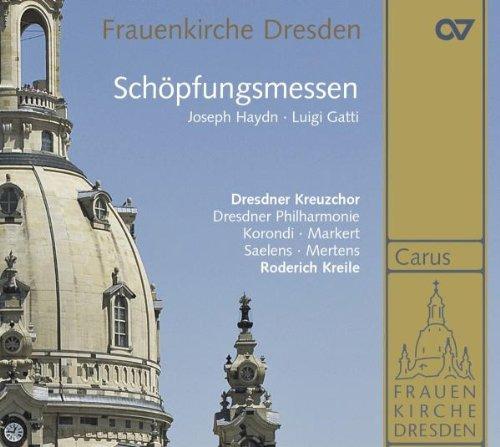 Luigi Gatti: Schöpfungsmesse in A / Joseph Haydn: Schöpfungsmesse in B Hob XXII:13