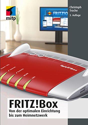 Fritz!Box - Von der optimalen Einrichtung bis zum