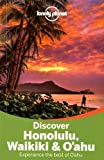 Lonely Planet Discover Honolulu, Waikiki & Oahu (Travel Guide) by Lonely Planet (2015-10-01)