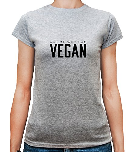 T-shirt da donna con Ask Me Why I Am Vegan Slogan Phrase stampa. Girocollo. Large, Grigio