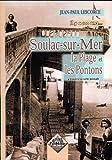 Soulac-sur-Mer, la plage et les pontons, il y a 100 ans...