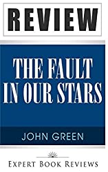 Book Review: The Fault in Our Stars by Expert Book Reviews (2014-02-20)