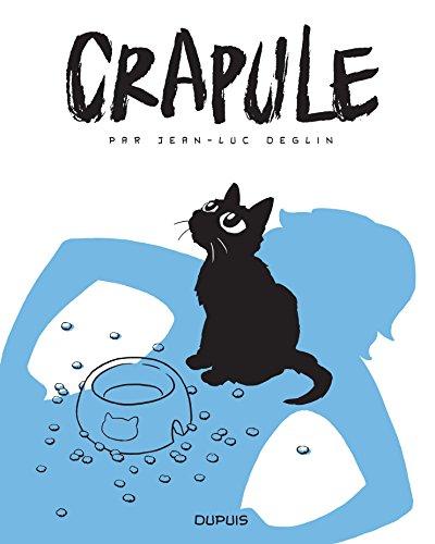 Crapule - tome 0 - Crapule
