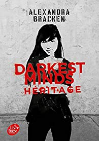 Darkest Minds, tome 4 : Héritage par Alexandra Bracken