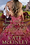 The Care and Feeding of Your Captive Earl (What Happens In Scotland Book 2) (English Edition)
