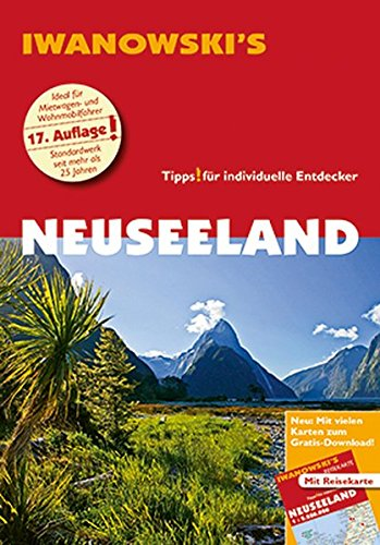 Neuseeland - Reiseführer von Iwanowski: Individualreiseführer mit Extra-Reisekarte und Karten-Download (Reisehandbuch) (Reiseführer Auckland)