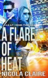 Front cover for the book A Flare Of Heat (H.E.A.T. #1) by Nicola Claire