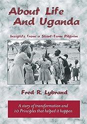 About Life and Uganda (English Edition)