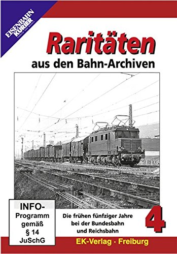 Preisvergleich Produktbild Raritäten aus den Bahn-Archiven 4 - Die frühen fünfziger Jahre bei der Bundesbahn und der Reichsbahn