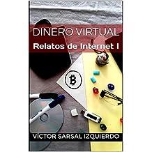 Dinero virtual: Relatos de Internet I