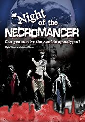 Night of the Necromancer: Can You Survive the Zombie Apocalypse? (English Edition)
