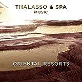 Thalasso & Spa Music-Oriental Resorts