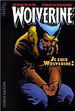 Wolverine, Tome 3 - Je suis Wolverine !
