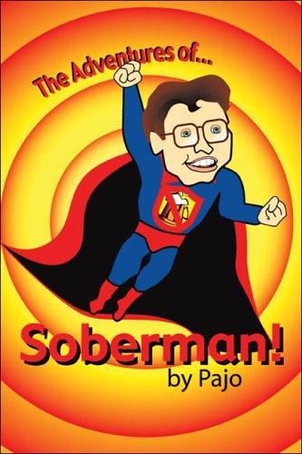 The Adventures of Soberman! por Pajo