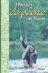 Parcours de pêche en France