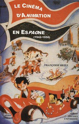 Le cinma d'animation en Espagne (1942-1950)