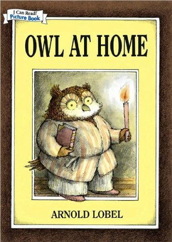 Owl at Home -- An I Can Read! Picture Book by Arnold Lobel (2008-08-02)