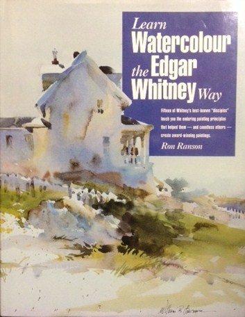 LEARN WATERCOLOURS E.WHITNEY (Ron Ranson's Painting School) por Ron Ranson