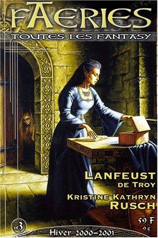 Faeries N° 3 Hiver 2000-2001 : Lanfeust de Troy. Kristine Kathryn Rusch par Collectif