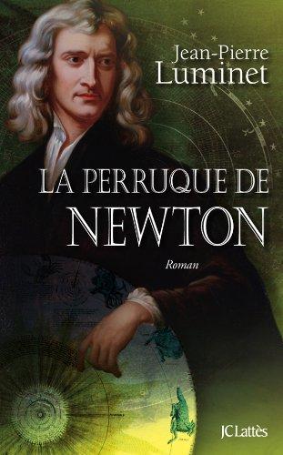 Les bâtisseurs du ciel, Tome 4 : La perruque de Newton