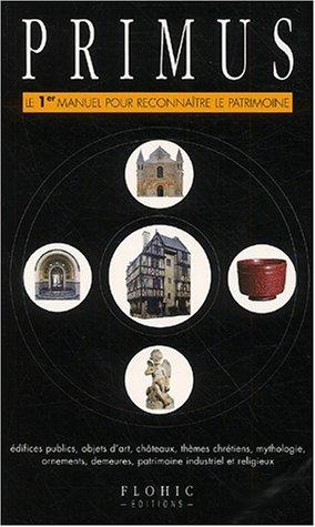 Primus : Le 1er manuel pour reconnaître le Patrimoine
