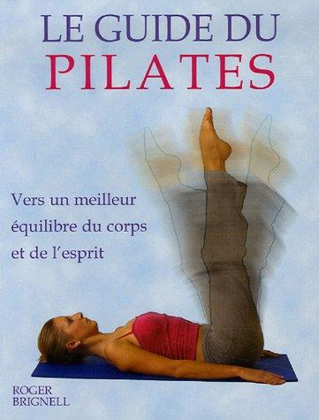 Le guide du Pilates