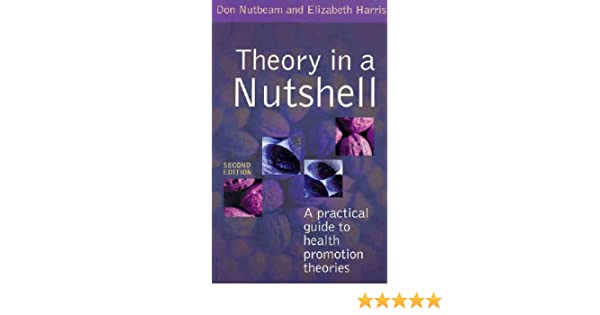 theory in a nutshell a guide to health promotion theory amazon co rh amazon co uk Community Health Promotion a practical guide to health promotion theories pdf