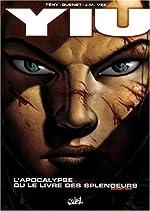 Yiu, Tome 6 - L'apocalypse ou le livre des splendeurs de Téhy