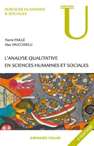 L'analyse qualitative en sciences humaines et sociales - A. Mucchielli et P. Paillé