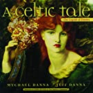 A Celtic Tale: The Legend of Deirdre (Narrated Version)
