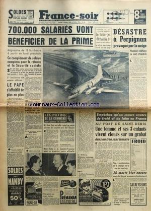FRANCE SOIR du 06/02/1954 - LES CONFLITS...